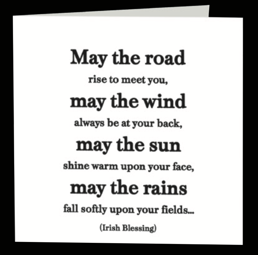 Quotable Greetings Card - May the road rise to meet you...