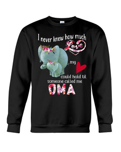 Elephants Someone Called Me Oma Funny Design Sweatshirt