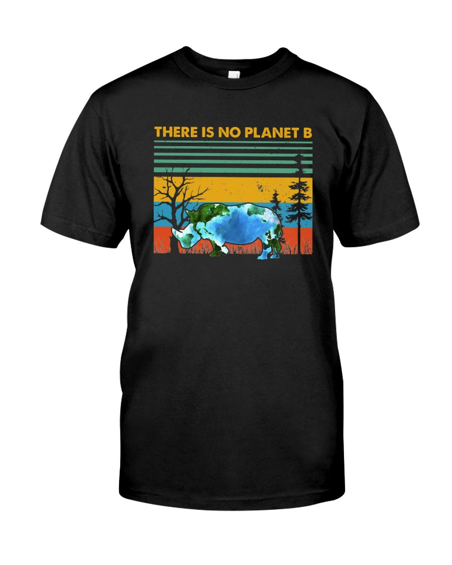 There Is No Planet B Rhino Design Guys Tee
