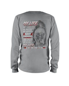 My Life My Choices My Mistakes My Lessons Special Custom Design Unisex Long Sleeve