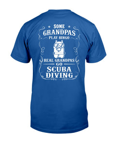 Some Grandpas Play Bingo  Real Grandpas Go Scuba Diving Trending Guys Tee