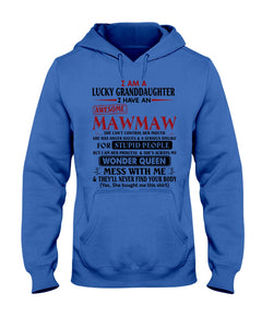 I Am A Lucky Granduaghter I Have An Awesome Mawmaw Custom Design Hoodie