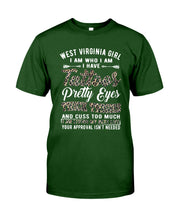 Load image into Gallery viewer, West Virginia Girl I Am Who I Am - I Have Tattoos Pretty Eyes Custom Design Guys Tee