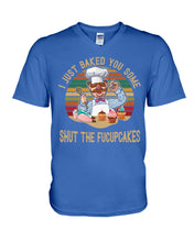 Load image into Gallery viewer, I Just Baked You Some Shut The Fucupcakes Gifts For Chef Guys V-Neck