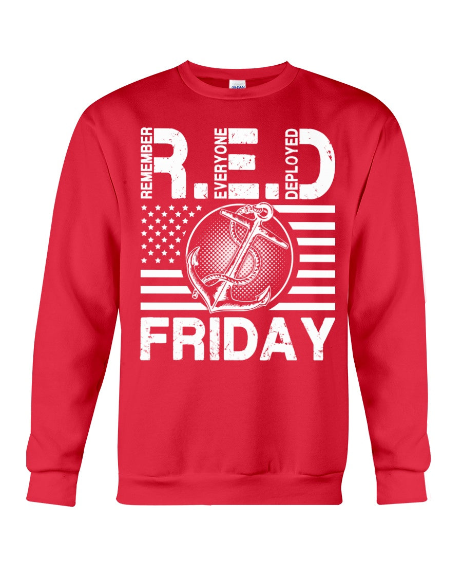 Remember Everyone Deploved Red Friday Gifts Sweatshirt