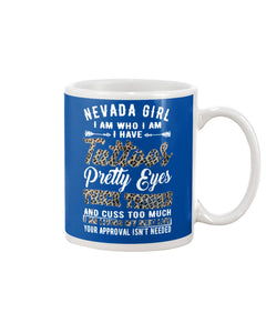 Nevada Girl I Am Who I Am - I Have Tattoos Pretty Eyes Custom Design Mug