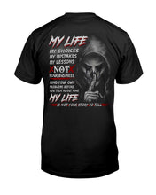 Load image into Gallery viewer, My Life My Choices My Mistakes My Lessons Special Custom Design Guys Tee