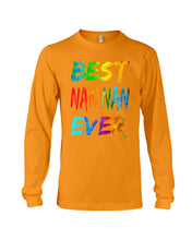 Load image into Gallery viewer, Best Nan Nan Ever Colorful Abstract Words Gifts Unisex Long Sleeve