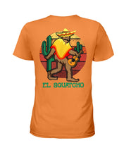 Load image into Gallery viewer, Bigfoot El Squatcho Unique Custom Design Meaningful Gifts For Bigfoot Lovers Ladies Tee