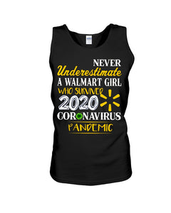Never Underestimate A Walmart Girl Who Survive 2020 Pandemic Unisex Tank Top