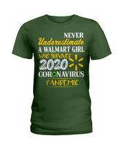 Load image into Gallery viewer, Never Underestimate A Walmart Girl Who Survive 2020 Pandemic Ladies Tee