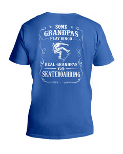 Some Grandpas Play Bingo Real Grandpas Go Skateboarding Trending Guys V-Neck