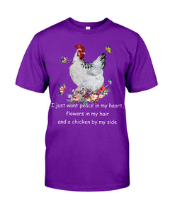 Want Peace In Heart Flower In Hair And A Chicken By My Side Guys Tee