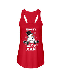 Frosty The Swole Man Gift For Weight Lifting Lovers Ladies Flowy Tank