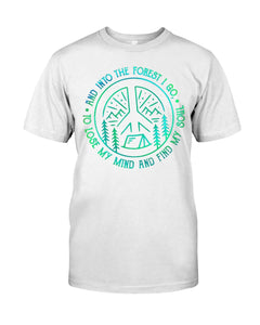 Into The Forest I Find My Soul Lose My Mind Trending Guys Tee