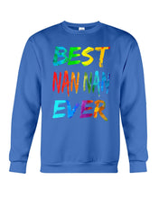 Load image into Gallery viewer, Best Nan Nan Ever Colorful Abstract Words Gifts Sweatshirt