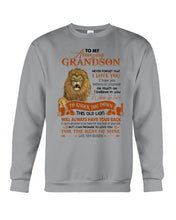 Load image into Gallery viewer, This Old Lion Will Always Have Your Back Lovely Message Gifts For Grandson Sweatshirt