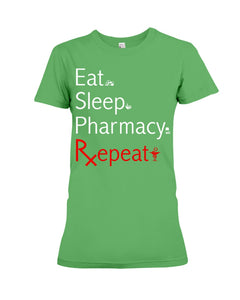 Eat Sleep Pharmacy Repeat Simple Unique Custom Design Ladies Tee