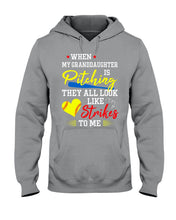 Load image into Gallery viewer, When My Granddaughter Is Pitching They All Look Like Strikes To Me Hoodie