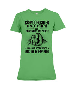 Granddaughter And Papa Best Partners In Crime Ladies Tee
