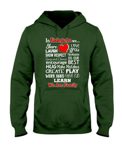In Kindergarten We Work Hard Have Fun Learn We Are Family Hoodie