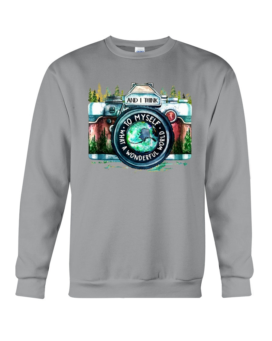 I Think To Myself What A Wonderful World Custom Design Sweatshirt