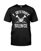 Load image into Gallery viewer, I Destroy Silence Trumpet Gifts Idea Guys Tee