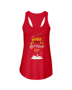 What Would Hermione Do Cool Gift For Father's Day Ladies Flowy Tank
