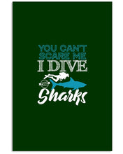 Load image into Gallery viewer, You Can't Scare Me  I Dive With Sharks For Scuba Diving Lovers Vertical Poster