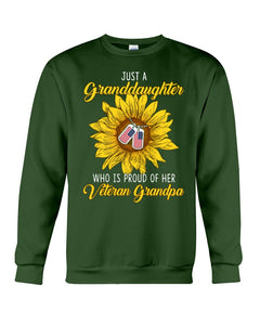 Just A Granddaughter Who Is Proud Of Her Vietnam Grandpa Gifts Sweatshirt