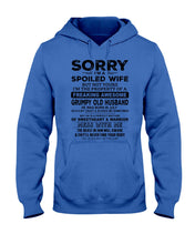 Load image into Gallery viewer, I'm A Spoiled Wife But Not Yours I'm The Property Of A Freaking Awesome Hoodie