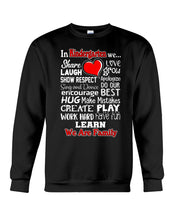 Load image into Gallery viewer, In Kindergarten We Work Hard Have Fun Learn We Are Family Sweatshirt