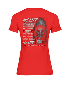 My Life My Choices My Mistakes My Lessons Special Custom Design Ladies Tee