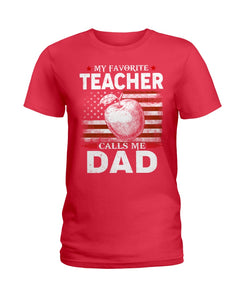 American Flag My Favorite Teacher Calls Me Dad For Family Ladies Tee