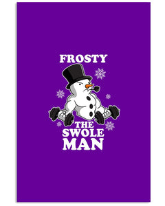 Frosty The Swole Man Gift For Weight Lifting Lovers Vertical Poster