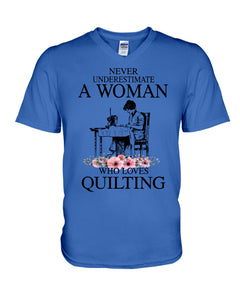 Never Underestimate A Woman Who Loves Quilting Custom Design Guys V-Neck