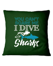 Load image into Gallery viewer, You Can't Scare Me  I Dive With Sharks For Scuba Diving Lovers Pillow Cover