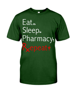Eat Sleep Pharmacy Repeat Simple Unique Custom Design Guys Tee