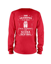 Load image into Gallery viewer, Some Grandpas Play Bingo  Real Grandpas Go Scuba Diving Trending Unisex Long Sleeve