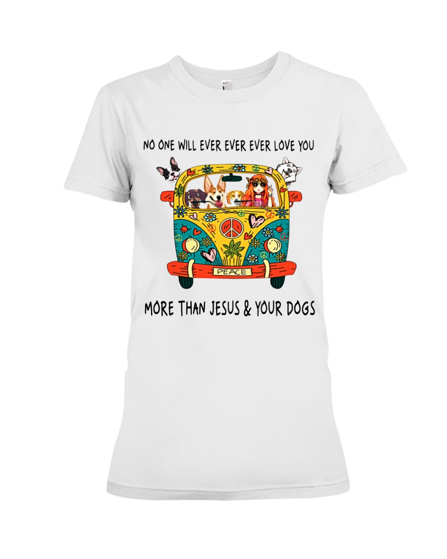 No One Ever Love You More Than Jesus And Your Dog Gifts For Dog Lovers Ladies Tee