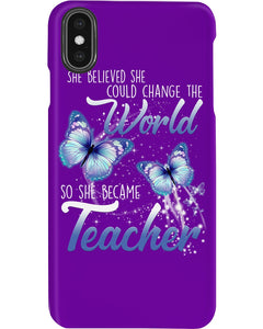She Believed She Could Change The World - She Became A Teacher Gift For Friends Phone case
