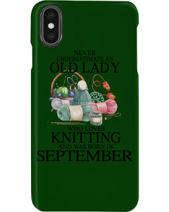 Never Underestimate A September Old Lady Who Loves Knitting Phone case