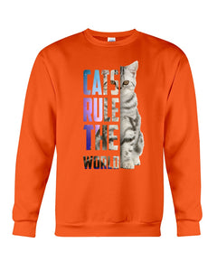 Cats Rule The World Special Cat Design Gifts For Cat Lovers Sweatshirt