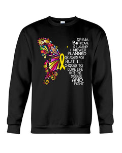 Spina Bifida Is A Journey I Never Planned Or Asked For But I Choose To Love Life Sweatshirt