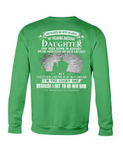 Load image into Gallery viewer, My Freaking Awesome Daughter Was Born In August Sweatshirt