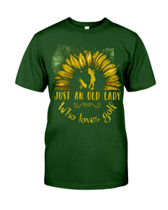 Sunflower Just An Old Lady Who Loves Golf Custom Design For Sport Lovers Guys Tee
