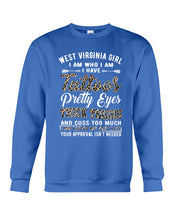 Load image into Gallery viewer, West Virginia Girl I Am Who I Am - I Have Tattoos Pretty Eyes Custom Design Sweatshirt