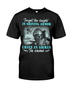 Forget The Knight In Shining Armor Gifts Guys Tee