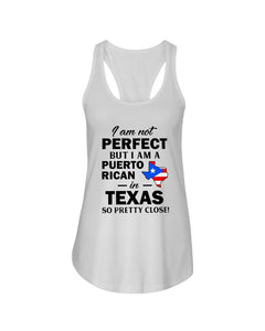 I Am A Puerto Rican In Texas So Pretty Close Personalized Nation Gifts Ladies Flowy Tank