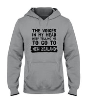 Load image into Gallery viewer, The Voices In My Head Keep Telling Me To Go To New Zealand Hoodie